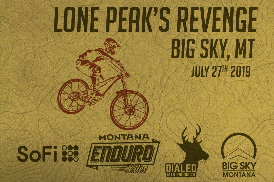 Lone Peak's Revenge presented by DialedMtb July 27th